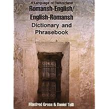 Romansh-English/English-Romansh Dictionary & Phrasebook
