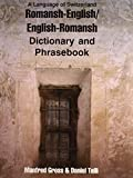 Romansh-English/English-Romansh Dictionary and Phrasebook (Dictionary and Phrasebooks)