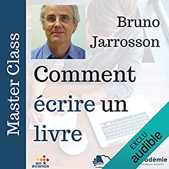 Amazon Com Comment Ecrire Un Livre Master Class Audible