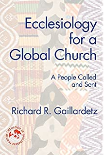 Towards unity ecumenical dialogue 500 years after the reformation ecclesiology for a global church a people called and sent theology in global perspectives fandeluxe Gallery
