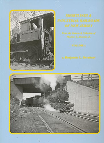 Download Shortlines and Industrial Railroads of New Jersey: From the Camera and Colletion of Thurlow Haunton Jr. (Volume 1) ebook