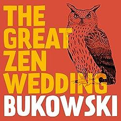 The Great Zen Wedding