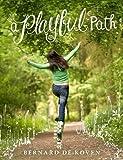 A Playful Path, Bernard De Koven, 1304351823