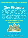 The Ultimate Garden Designer, Tim Newbury, 0600619877