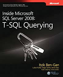Inside Microsoft SQL Server 2008 T-SQL Querying (Developer Reference)