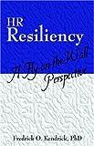HR Resiliency, Fredrick O. Kendrick, 1598004328