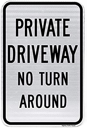 Amazon.com: Highway Traffic Supply Entrada privada No Turn ...