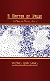 A Matter of Value, Wong Yun Sang, 1847486649