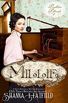 Millie (Pendleton Petticoats Book 7) by [Hatfield, Shanna]