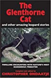 img - for The Glenthorne Cat: and Other Amazing Leopard Stories book / textbook / text book
