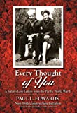 Every Thought of You, Paul L. Edwards, 1432772570