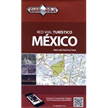 Mexico City Metropolitan - Red Vial Turistico Mexico : Area Metropolotana (English and Spanish Edition) by Guia Roji (2014-01-01)