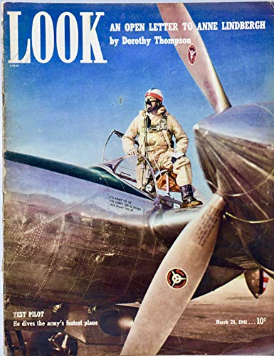 - 1941 - LOOK Magazine - March 25 - Test Pilot Cover / Vivien Leigh / Letter to Anne Lindbergh / Clarence Budington Kelland / U.S. Blitz Army / The Lady Eve / Jackie Cooper & Bonita Granville / Gertrude Lawrence - Vintage Ads - Collectible - Rare