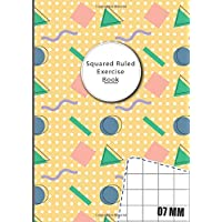 7mm Squared Ruled Exercise Book: 0.7cm (7 mm) Squared Ruled Paper Notebook for Mathematics (Math), Science, Graph…
