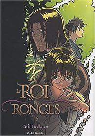 Le Roi des ronces, tome 6 par Yuji Iwahara