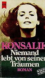 Niemand lebt von seinen Träumen: Roman (Heyne-Buch, Nr. 5561) (German Edition)