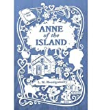 [(Anne of the Island )] [Author: L. M. Montgomery] [Jun-2014]
