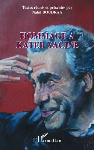 Hommage à Kateb Yacine (French Edition)