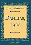 Amazon / Forgotten Books: Dahlias, 1922 Classic Reprint (Doty Dahlia Gardens)
