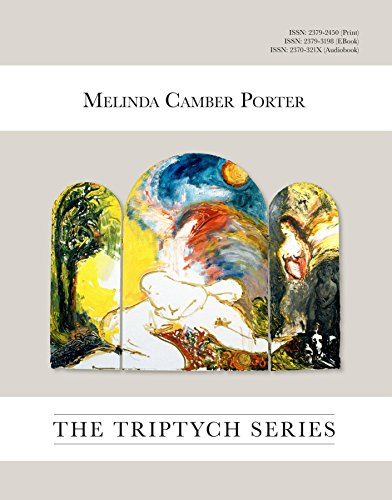 The Triptych Series, 27 large oil Paintings: ISSN Vol 2, No. 6 Melinda Camber Portet Archive of Creative Works