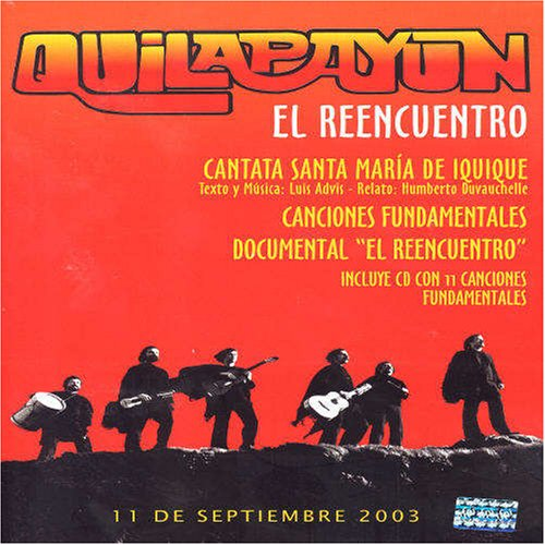 Quilapayun: El Reencuentro by Wea Int'l