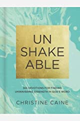 Unshakeable: 365 Devotions for Finding Unwavering Strength in God's Word Hardcover