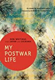 My Postwar Life: New Writings from Japan and Okinawa