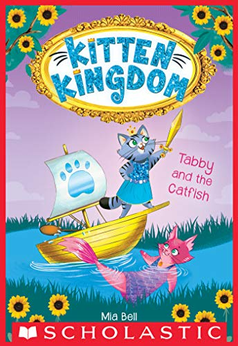 Tabby and the Catfish (Kitten Kingdom #3), used for sale  Delivered anywhere in USA