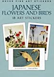 img - for Japanese Flowers and Birds: 18 Art Stickers (Dover Art Stickers) book / textbook / text book