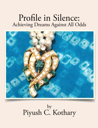 Profile in Silence:: Achieving Dreams Against All Odds