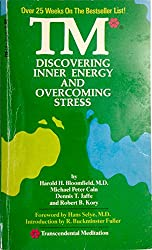 TM (Transcendental Meditation): Discovering Inner Energy and Overcoming Stress