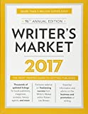 img - for Writer's Market 2017: The Most Trusted Guide to Getting Published book / textbook / text book