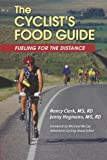 The Cyclist's Food Guide, Nancy Clark and Jenny Hegmann, 0971891117