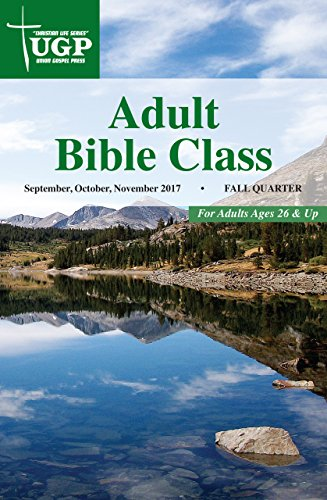Adult bible class christian life series kindle edition by union adult bible class christian life series by press union gospel fandeluxe Choice Image