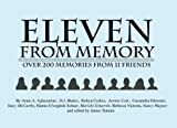 img - for Eleven From Memory: Over 200 Memories From 11 Friends book / textbook / text book