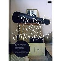 Marcel Proust Le Musicien