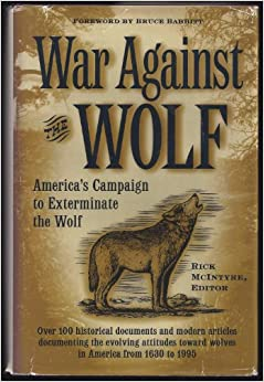 `TOP` War Against The Wolf: America's Campaign To Exterminate The Wolf. millions tickets Montaje Venta Bourg