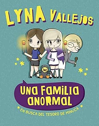 Una familia anormal. En busca del tesoro de Minuca (Spanish Edition)