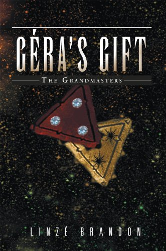 Book: Géra's Gift - The Grandmasters by Linzé Brandon
