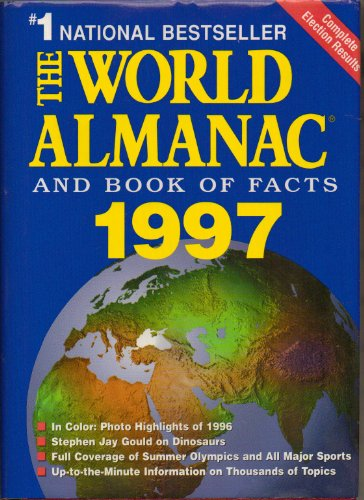 The World Almanac and Book of Facts 1997 by Robert Famighetti, editor