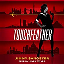 Touchfeather Audiobook by Jimmy Sangster Narrated by Helen Taylor