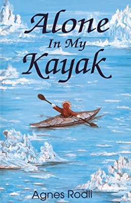 Alone in My Kayak Paperback May 1, 1993