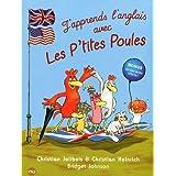 J'apprends l'anglais avec les P'tites Poules: Welcome to the Chicken Company !