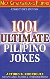 1001 Ultimate Pilipino Jokes, Arturo B. Rodriguez, 096798985X