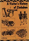 img - for Visitor's History of Zimbabwe book / textbook / text book
