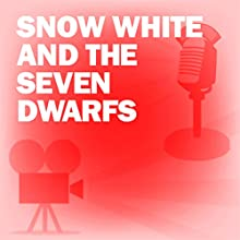 Snow White and the Seven Dwarfs: Classic Movies on the Radio Radio/TV Program by Academy Award Theatre