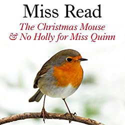 The Christmas Mouse and No Holly for Miss Quinn