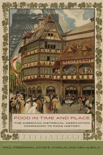 Food in Time and Place: The American Historical Association Companion to Food History