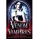 Venom and Vampires: a Limited Edition Paranormal Romance Collection