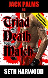 Jack Palms in Triad Death Match (Jack Palms Crime Book 4) (English Edition)
